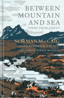 Norman MacCaig, Between Mountain and Sea